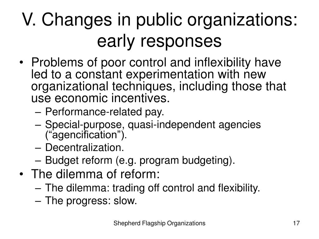 V. Changes in public organizations: early responses