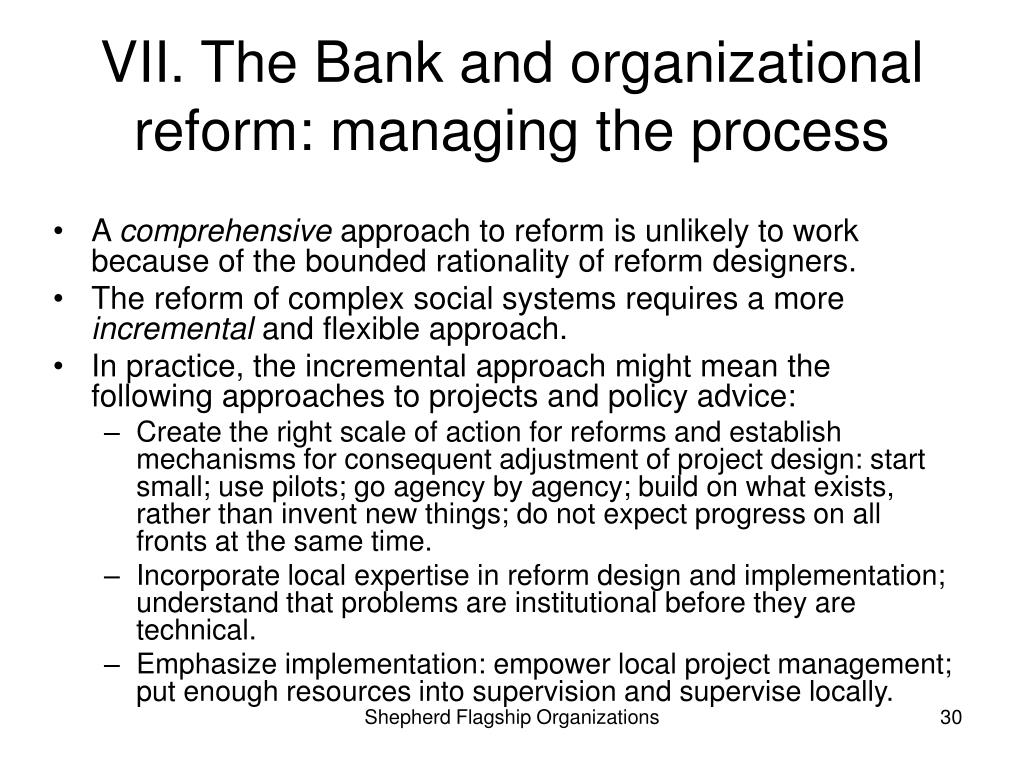 VII. The Bank and organizational reform: managing the process