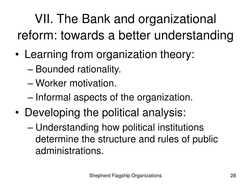VII. The Bank and organizational reform: towards a better understanding
