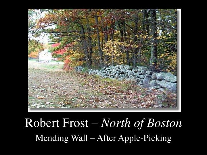 after apple picking by robert frost essay From robert frost and the new england renaissance lexington: the university press of kentucky after apple-picking, one of frost's greatest lyrics.