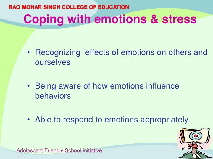 Recognizing  effects of emotions on others and ourselves