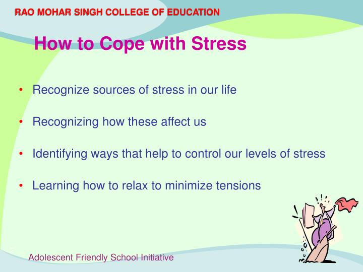 Recognize sources of stress in our life