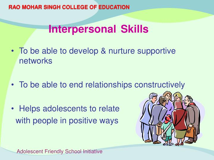 To be able to develop & nurture supportive networks