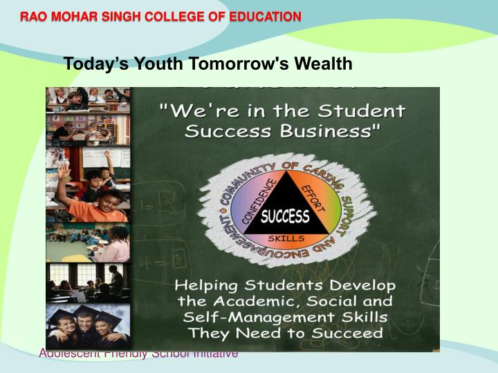 Today's Youth Tomorrow's Wealth