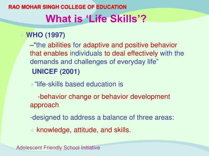 What is 'Life Skills'?