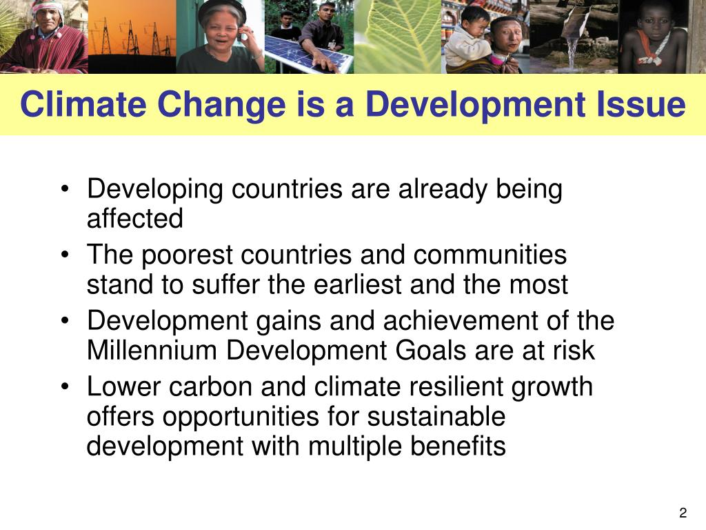 Climate Change is a Development Issue