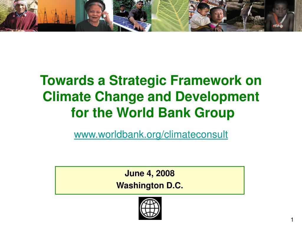 Towards a Strategic Framework on Climate Change and Development