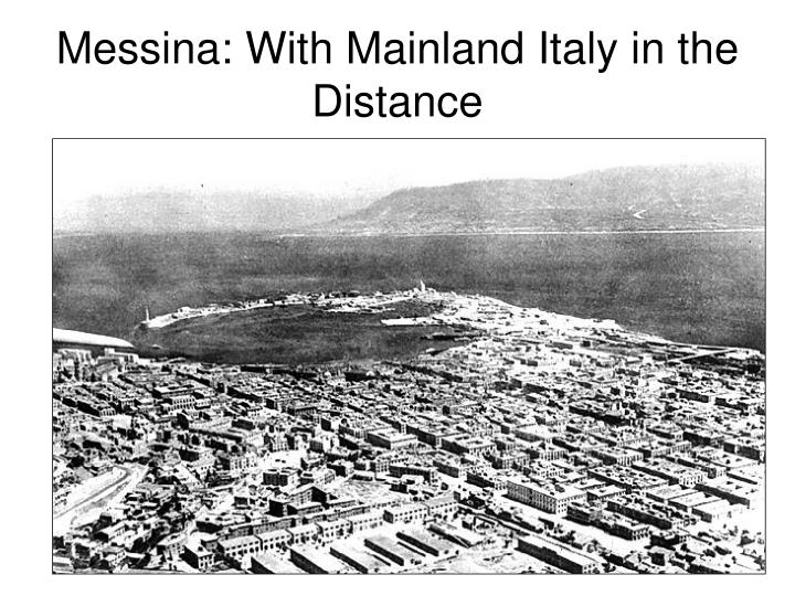 Messina: With Mainland Italy in the Distance