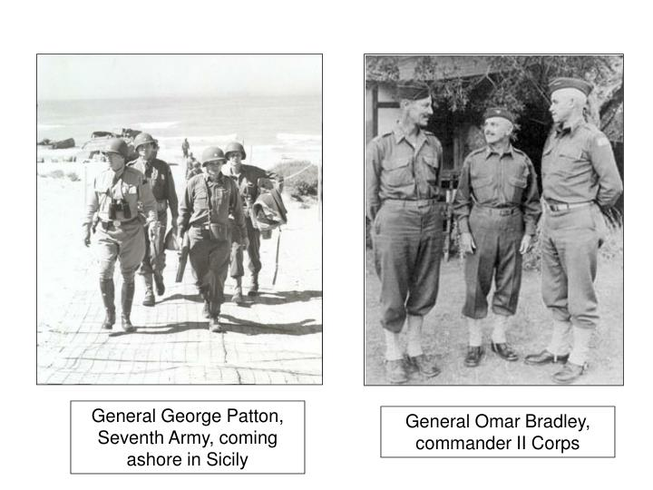 General George Patton, Seventh Army, coming ashore in Sicily