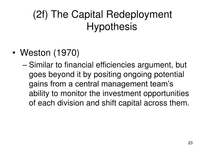 (2f) The Capital Redeployment Hypothesis