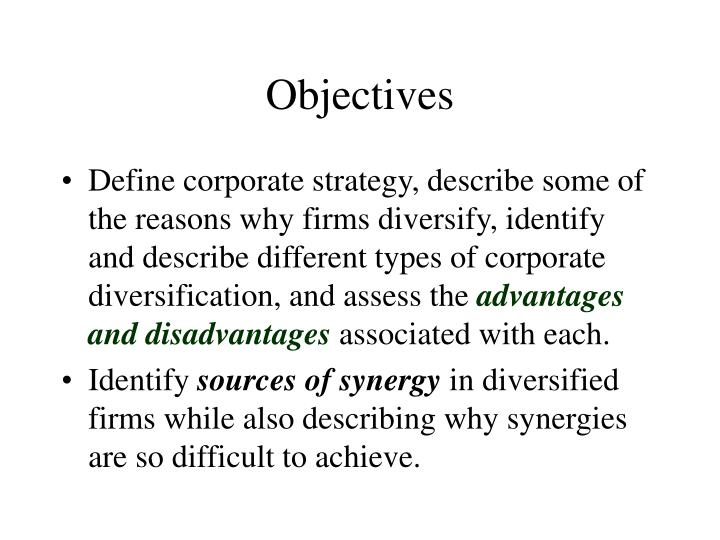 Advantages and disadvantages of diversification growth strategy
