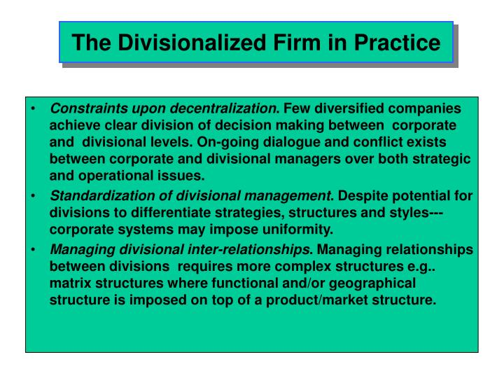 divisionalized companies Description an international study of accounting practices in divisionalized companies and their associations with organizational variables author(s): robert w.
