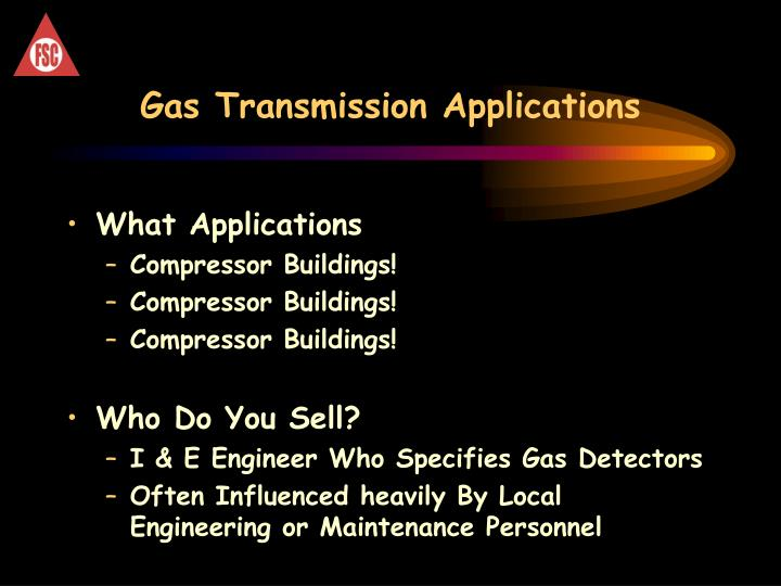 Gas Transmission Applications