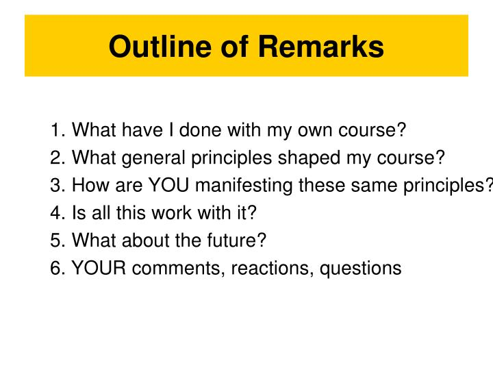 Outline of remarks