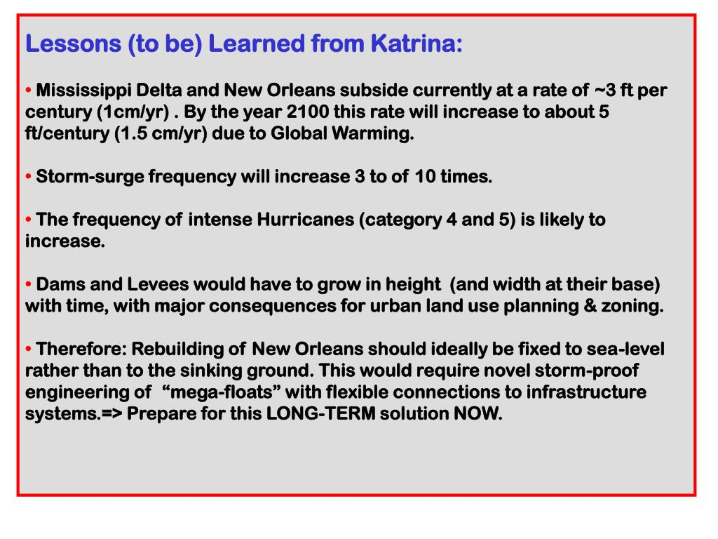 Lessons (to be) Learned from Katrina: