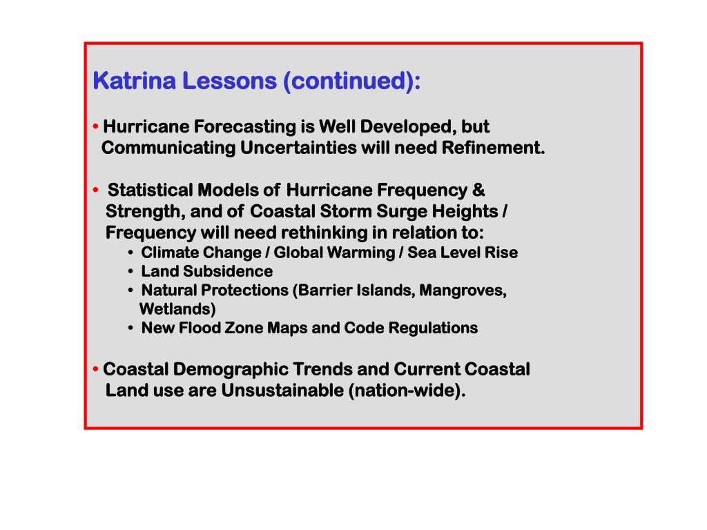 Katrina Lessons (continued):