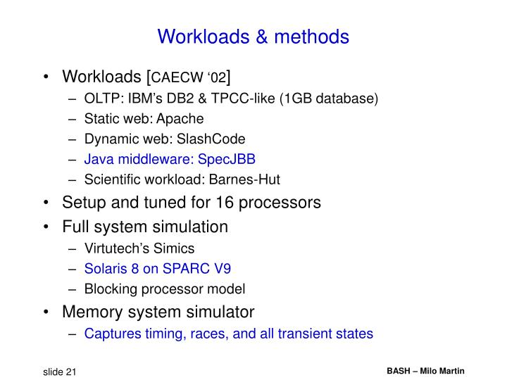 Workloads & methods
