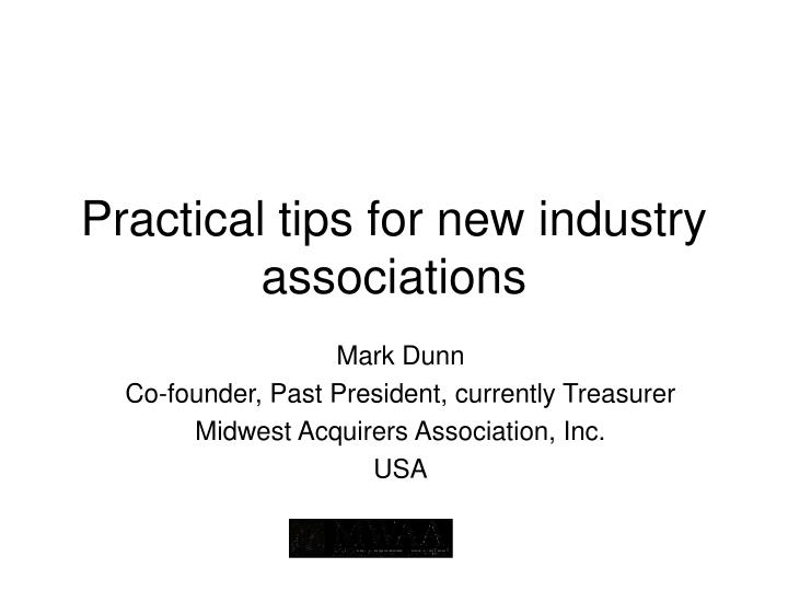 Practical tips for new industry associations