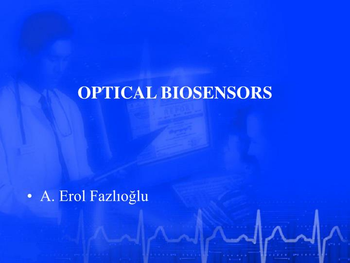 Optical biosensors