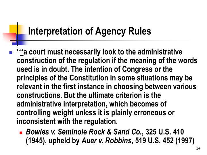 Interpretation of Agency Rules