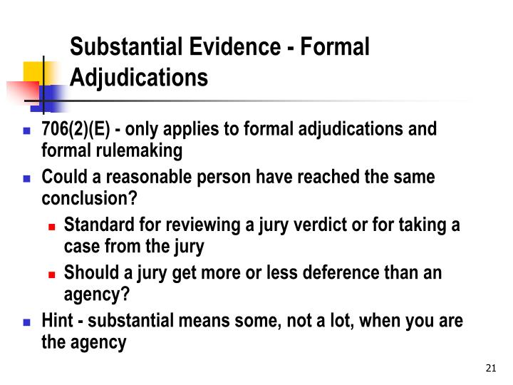 Substantial Evidence - Formal Adjudications