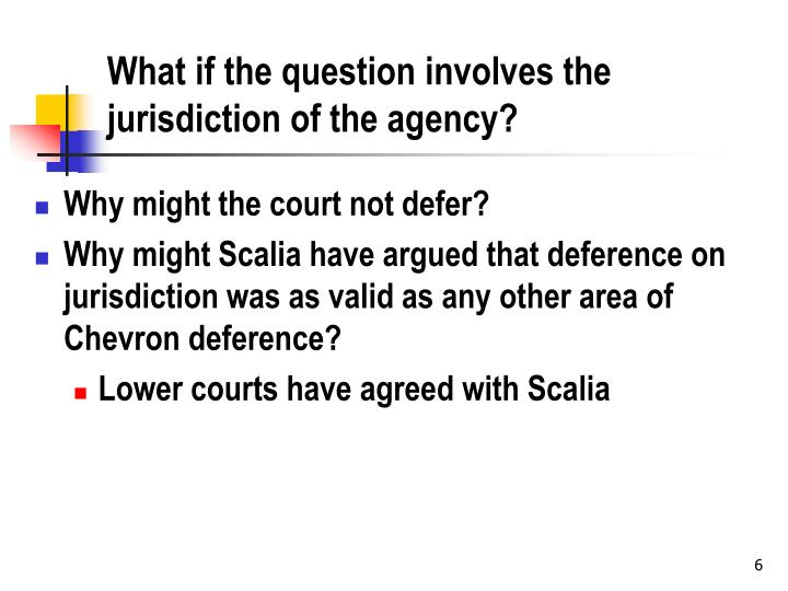 What if the question involves the jurisdiction of the agency?