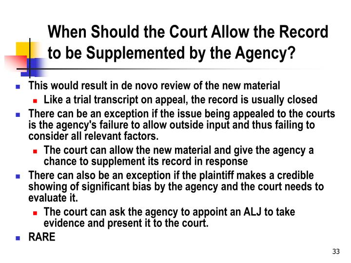 When Should the Court Allow the Record to be Supplemented by the Agency?