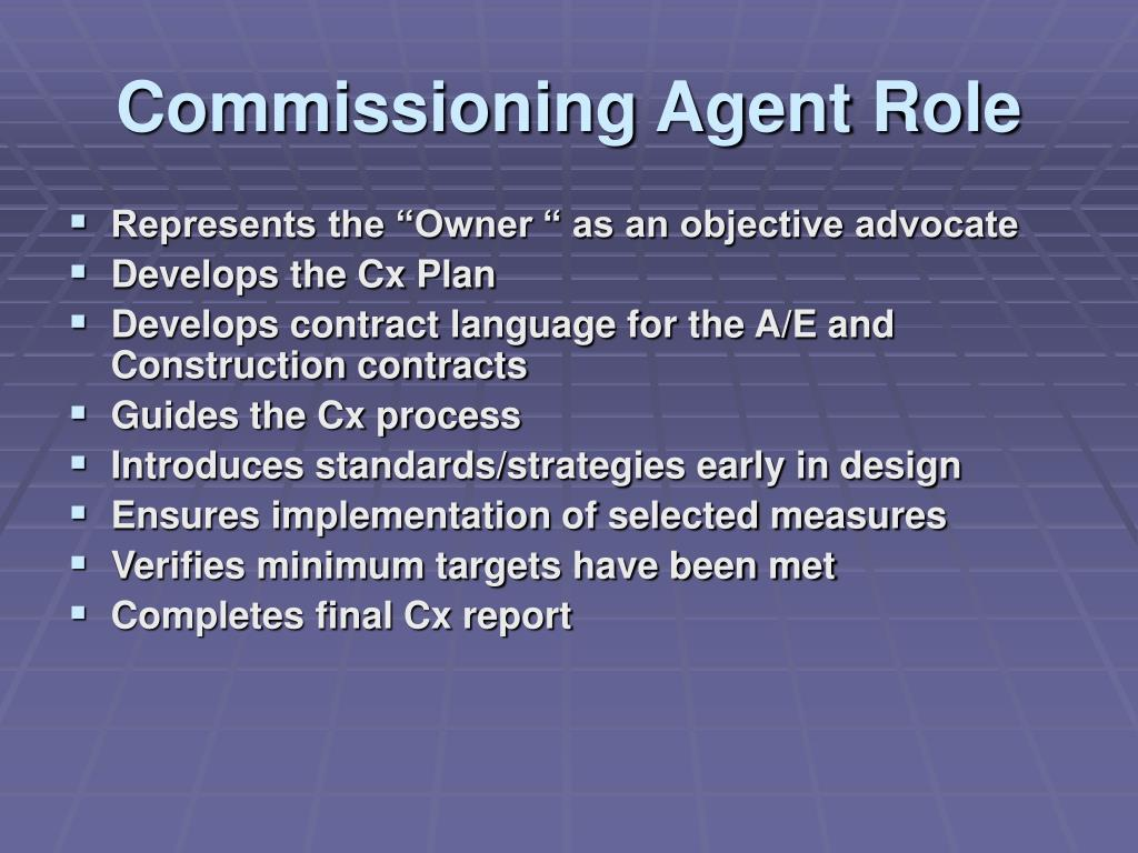 Commissioning Agent Role