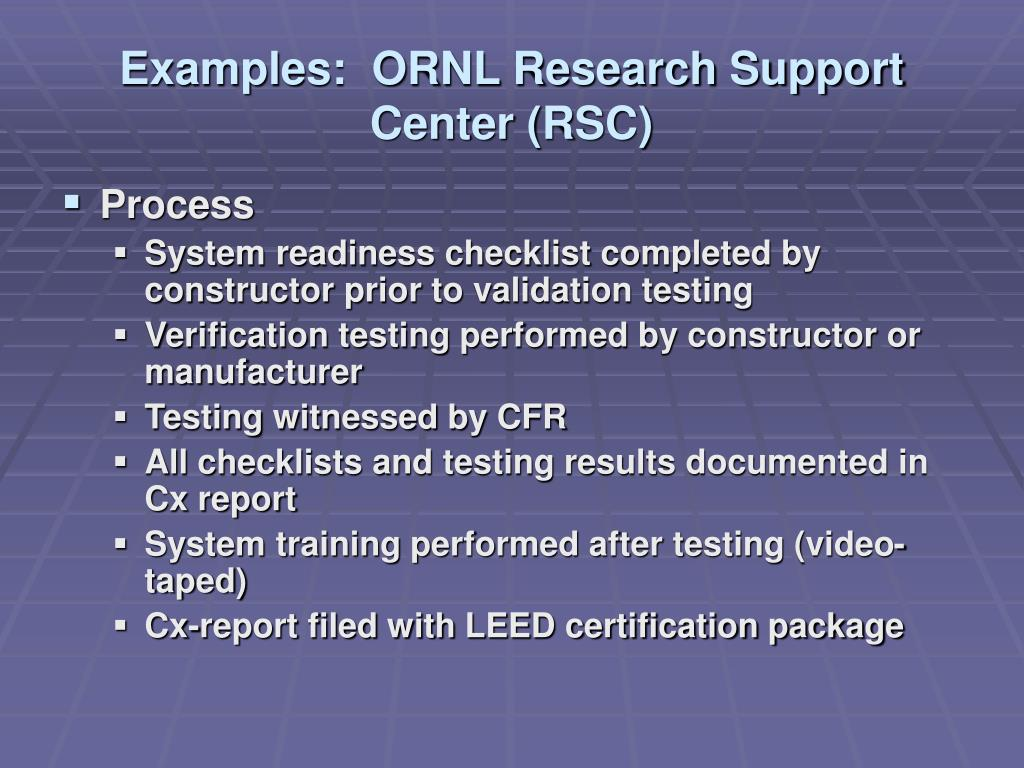 Examples:  ORNL Research Support Center (RSC)