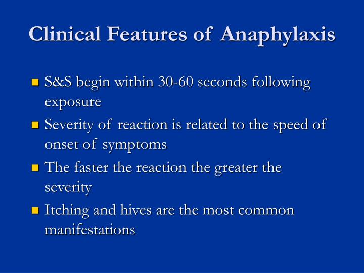 Clinical Features of Anaphylaxis