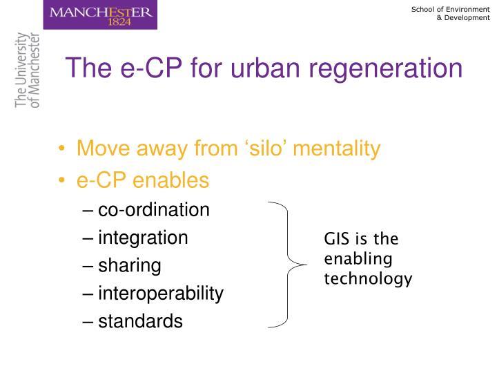 The e-CP for urban regeneration