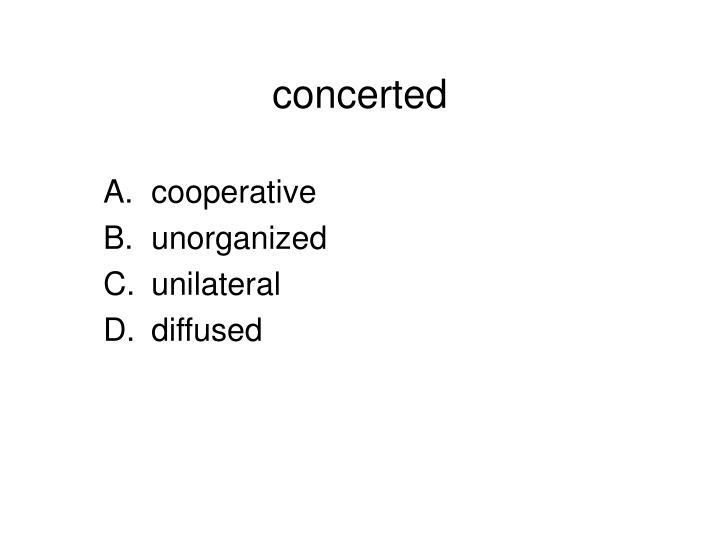 concerted