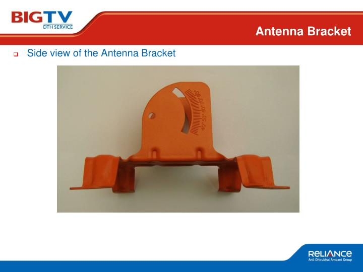 Side view of the Antenna Bracket