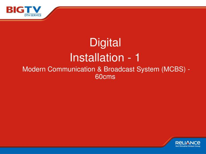 Digital installation 1 modern communication broadcast system mcbs 60cms1