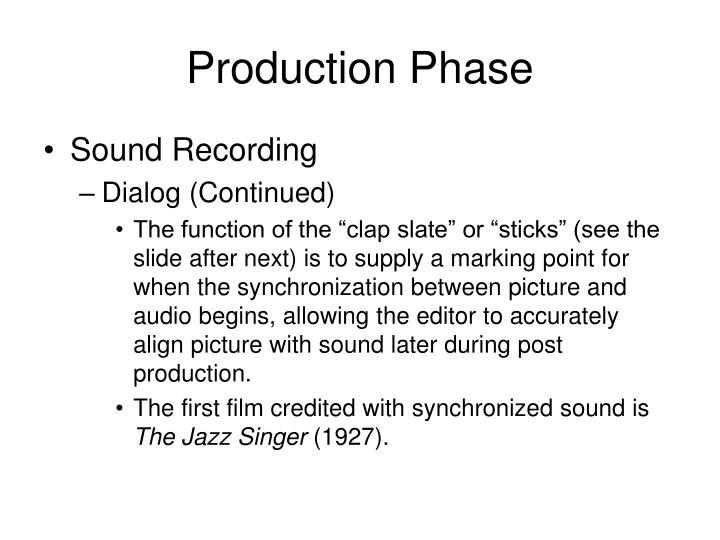 Production Phase