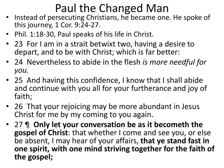 Paul the Changed Man