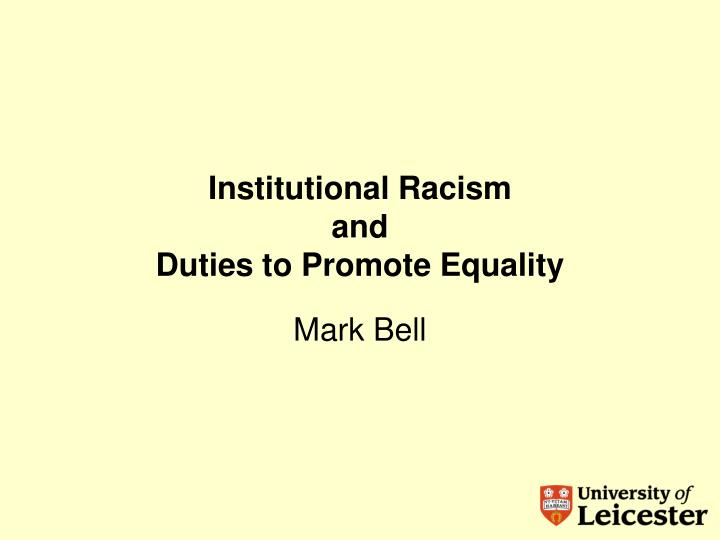 institutional racism and duties to promote equality