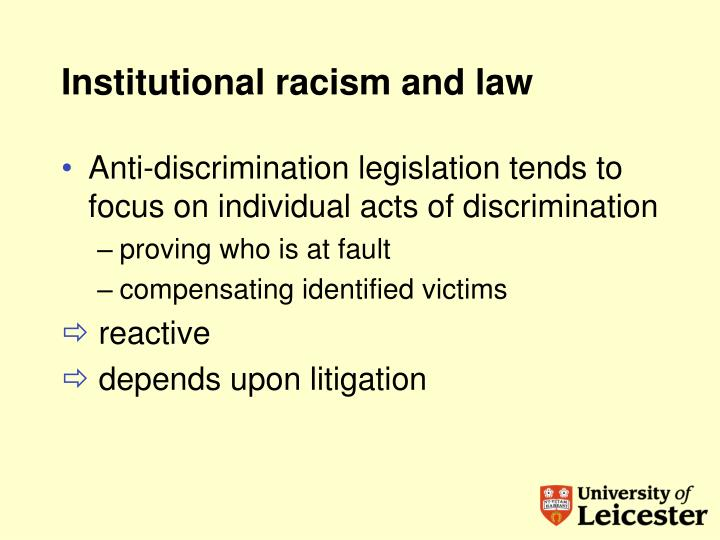 Institutional racism and law