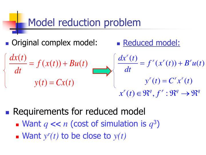 Model reduction problem