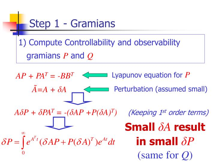 Step 1 - Gramians