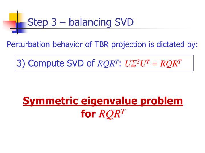 Step 3 – balancing SVD