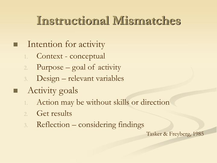Instructional Mismatches