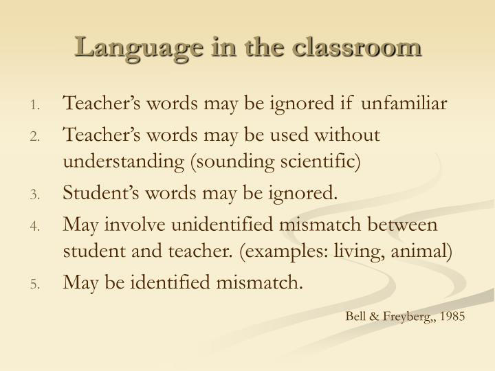 Language in the classroom