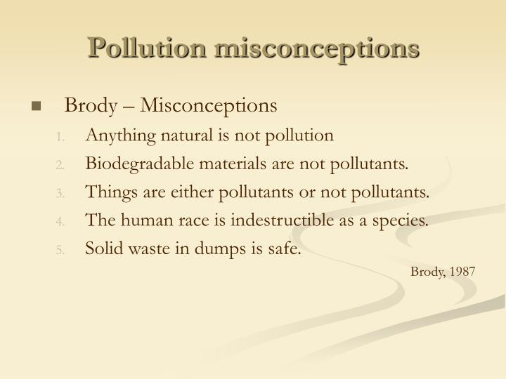 Pollution misconceptions