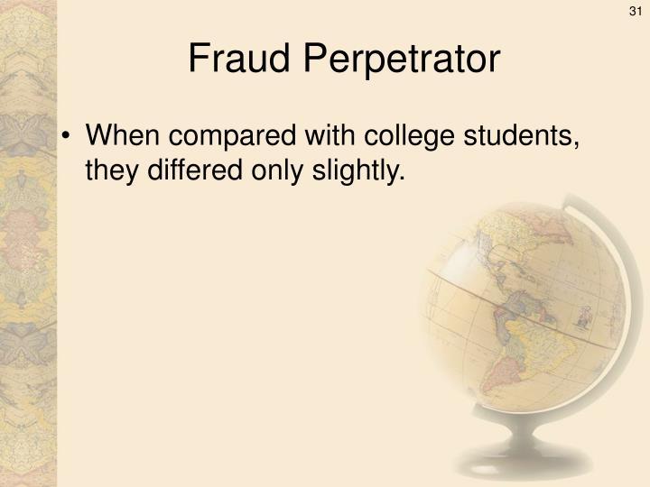 Fraud Perpetrator