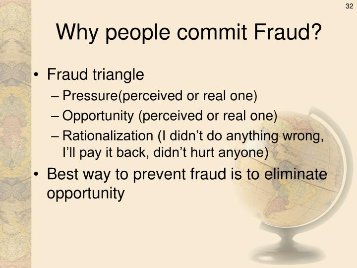 Why people commit Fraud?