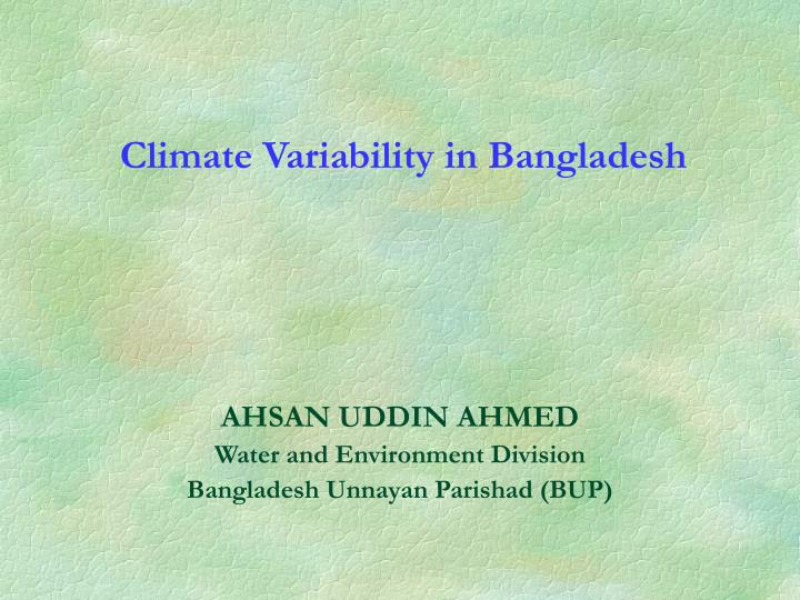 Climate Variability in Bangladesh