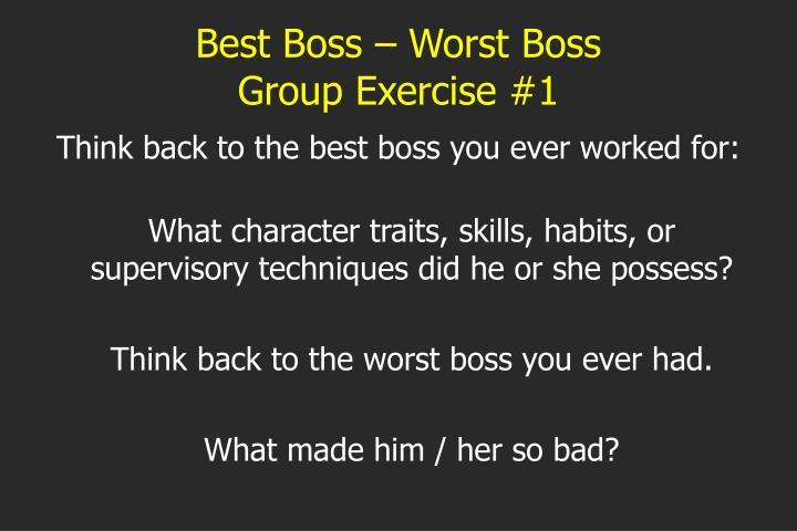 Best Boss – Worst Boss