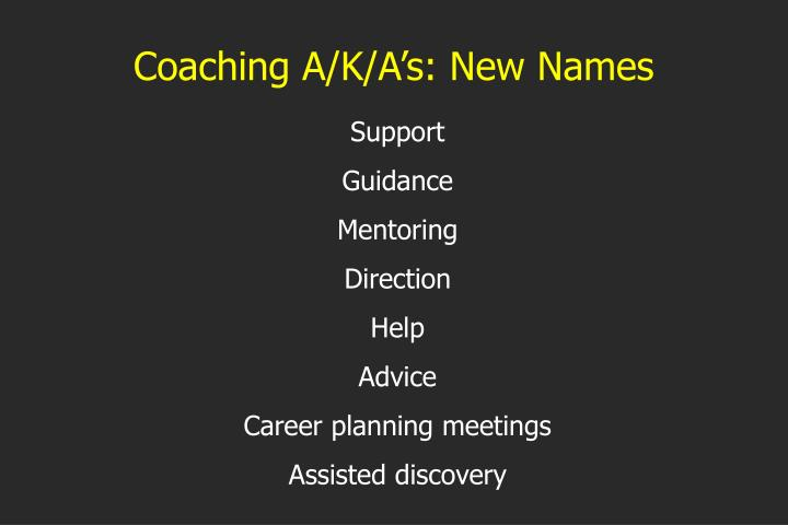 Coaching A/K/A's: New Names