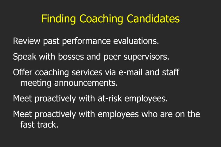 Finding Coaching Candidates